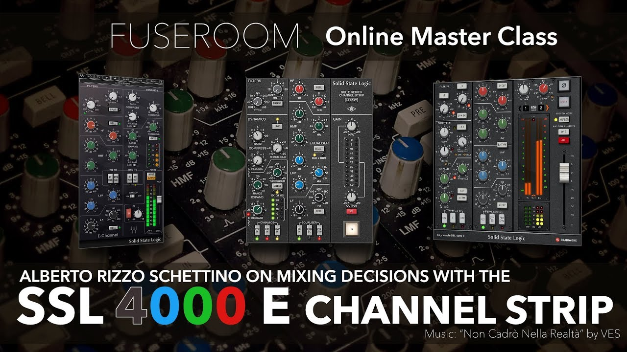 SSL 4000 E Channel Strip Plug-Ins and Mixing Decisions - Introduction