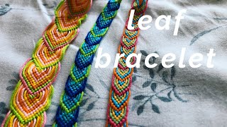 Leaf Friendship Bracelet Tutorial! (beginner)