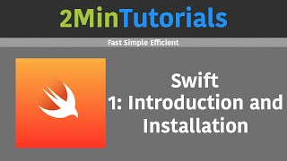 Swift Tutorials In 2 Minutes - 1 - Installing