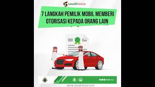7 Langkah Otorisasi Kendaraan Untuk Orang Lain