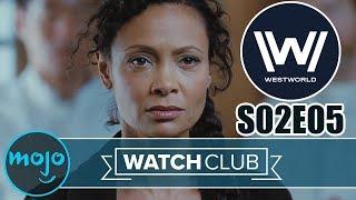 Westworld Season 2 Episode 5 BREAKDOWN - WatchClub