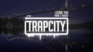 Vanic x Aquilo - Losing You