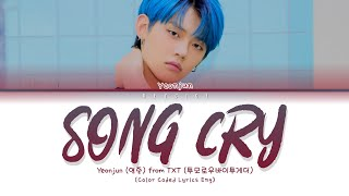 TXT YEONJUN (연준) - 'Song Cry (Cover)' (Color Coded Lyrics Eng)