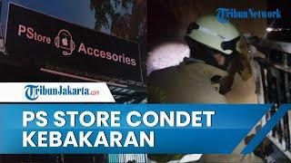 PS Store Condet Kebakaran karena Korsleting Listrik