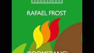 Rafaël Frost - Boomerang (Original Mix) [HQ]