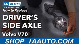 How To Replace Driver's Side Axle 00 07 Volvo V70