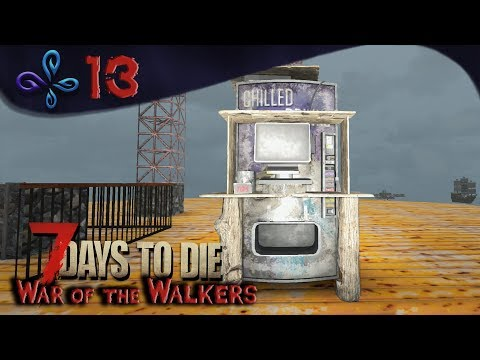 Notre premier trader à domicile ! WAR OF THE WALKERS - 7 DAYS TO DIE [Fr] #13
