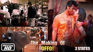 Offo - Making of Song - 2 States
