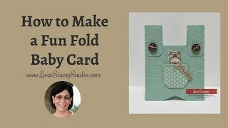 How to Make a Fun Fold Baby Card