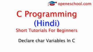 C Programming In Hindi - Declare char Variables In C
