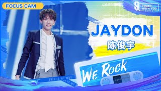 """Focus Cam: Jaydon 陈俊宇   Theme Song """"We Rock""""   Youth With You S3   青春有你3"""