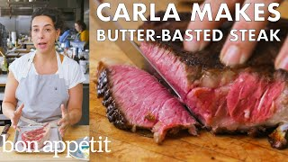 Carla Makes Butter-Basted Steak | From the Test Kitchen | Bon Appétit