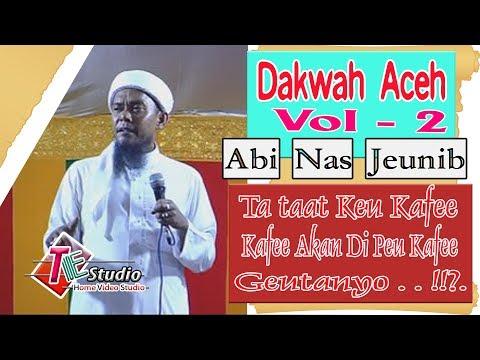 Dakwah Aceh I Tgk. Nasruddin Jeunib ( Abi Nas ) Vol. 2 Akhir.