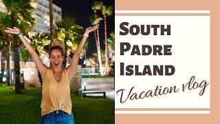 FIRST VACATION SINCE QUARANTINE | SOUTH PADRE ISLAND, TX | VACATION VLOG | ROAD TRIP