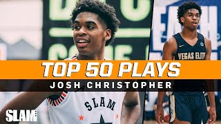 Josh Christopher BEST PLAYS of Career! 🔥 SLAM Top 50 Friday