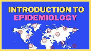 Introduction to Epidemiology Full | ScienceRoot