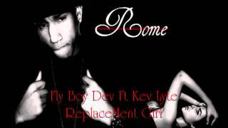 Fly Boy Dev ft Young Rome - Replacement Girl
