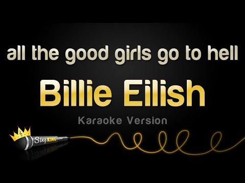 Billie Eilish - all the good girls go to hell (Karaoke Version)