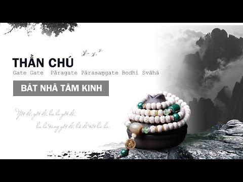 Nhạc Thần chú Bát Nhã Tâm Kinh (The Heart Sutra Mantra) - Tiếng Phạn