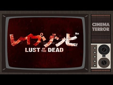 Rape Zombie: Lust of the Dead (2012) - Movie Review