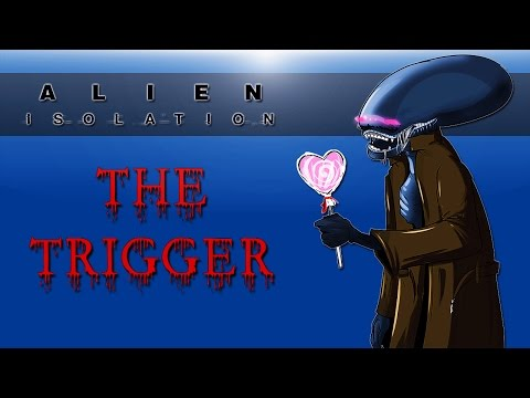 Alien : Isolation - The Trigger PC
