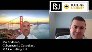 ISJ speaks with Mo Ahddoud, Cyber Security Consultant, MA Consulting Ltd - Part 2
