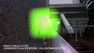 Death Cab for Cutie - Underneath The Sycamore (Dillon Francis Remix) [Official Audio]