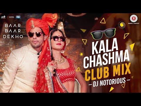 Kala Chashma Club Mix  Dj Notorious
