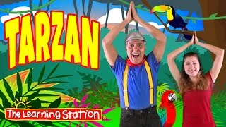Brain Breaks - Action Songs for Children - Tarzan - Kids Camp Songs by The Learning Station