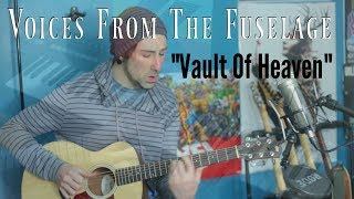 Vault Of Heaven (Acoustic VFTF cover)