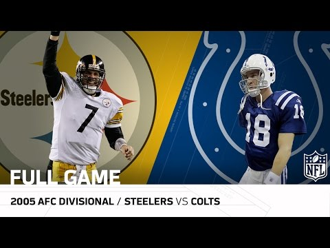 Steelers vs. Colts: Big Ben Upsets Peyton Manning | 2005 AFC Divisional Playoffs | NFL Full Game