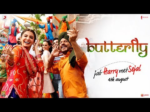 Butterfly Full Length hindi Song from Latest Hindi Movie Jab Harry Met Sejal