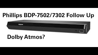 Phillips BDP-7502/7302 Follow Up