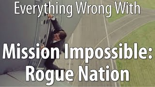 Everything Wrong With Mission Impossible Rogue Nation