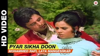 Pyar Sikha Doon - Upaasna | Lata Mangeshkar, Mohammed