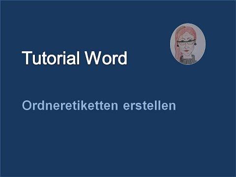 Tutorial Word 2007-Ordneretiketten erstellen