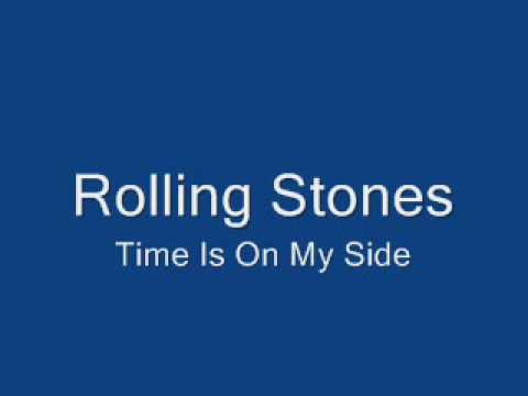Time Is On My Side (1964) (Song) by The Rolling Stones