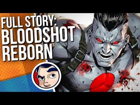 Bloodshot Reborn – Full Story   Comicstorian