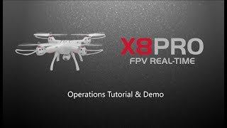 Syma FPV Drone X8 PRO  Operations Tutorial