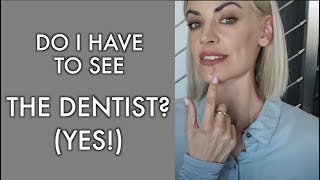 Do I HAVE To See A Dentist? | (YES! Dental Exams are Everything!) 😬