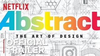 Abstract: The Art of Design | Season 2 Trailer