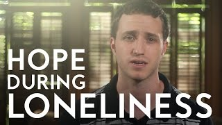 Hope During Loneliness | Christian Short Sermon - Troy Black