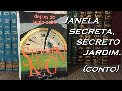 Janela Secreta, Secreto Jardim - Stephen King
