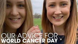 Our Advice For World Cancer Day | Stand Up To Cancer | 2020