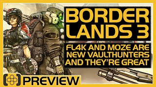 Borderlands 3   FL4K and Moze are Awesome - Preview