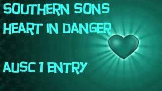 Southern Sons - Heart In Danger