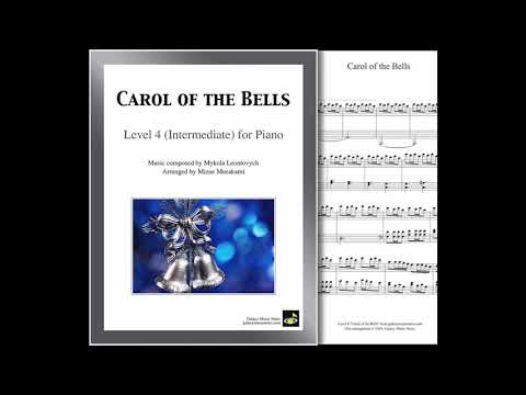 """Carol of the Bells"" by Leontovych arranged for Level 4 (Intermediate) Piano Solo by Mizue Murakami"