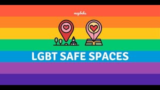 Why is there a need to map safe spaces for the LGBTQ+?