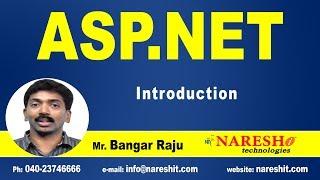 ASP NET Introduction | ASP.NET Tutorials | Mr.Bangar Raju
