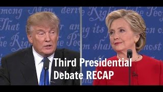 Third Presidential Debate RECAP
